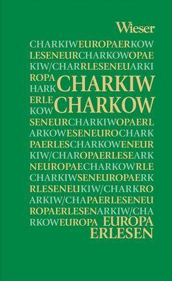 Europa Erlesen Charkiw / Charkow von Zabarah,  Dareg A.