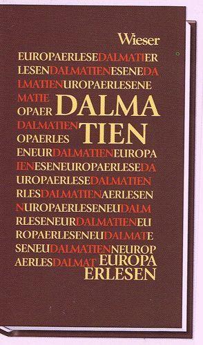 Europa Erlesen Dalmatien von Strutz,  Johann, Wieser,  Lojze