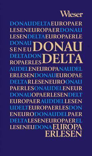 Europa Erlesen Donaudelta von Fridrich,  Christian