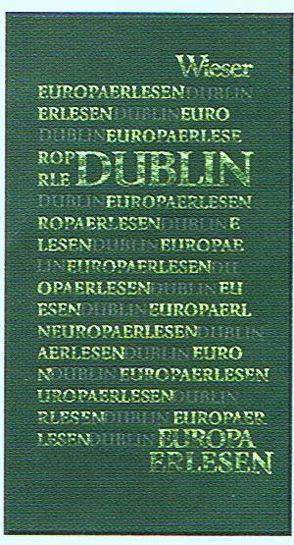 Europa Erlesen Dublin von Pittler,  Andreas P.