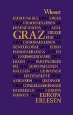 Europa Erlesen Graz von Dienes,  Gerhard, Jaroschka,  Markus, Kolleritsch,  Alfred