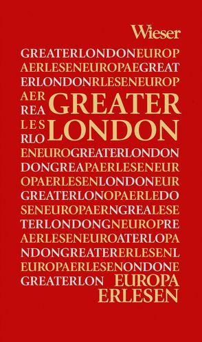 Europa Erlesen Greater London von Kohlwein,  Thomas