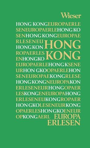 Europa Erlesen Hong Kong von Kohlwein,  Thomas