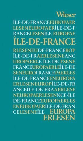 Europa Erlesen Île-de-France von Kohlwein,  Thomas