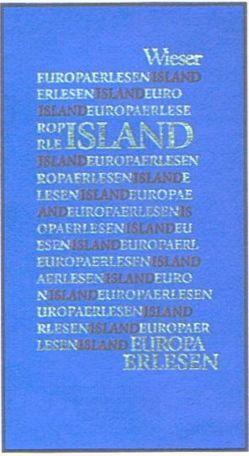 Europa Erlesen Island von Wetzig,  Karl L