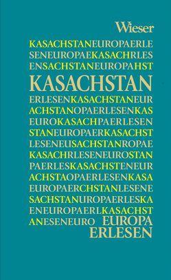 Europa Erlesen Kasachstan von Zabarah,  Dareg A.