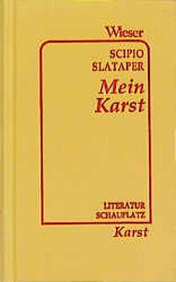 Mein Karst von Slataper,  Scipio
