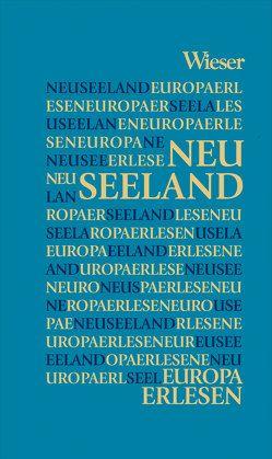 Europa Erlesen Neuseeland von Kohlwein,  Thomas