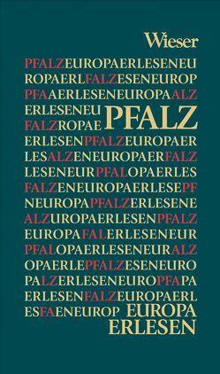 Europa Erlesen Pfalz von Schreiber,  Norbert