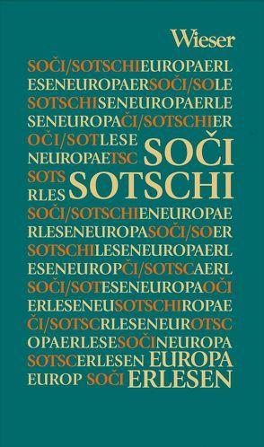 Europa Erlesen Soči/Sotschi von Zink,  Andrea