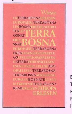 Europa Erlesen Terra Bosna von Fischer,  Gero, Okuka,  Milos