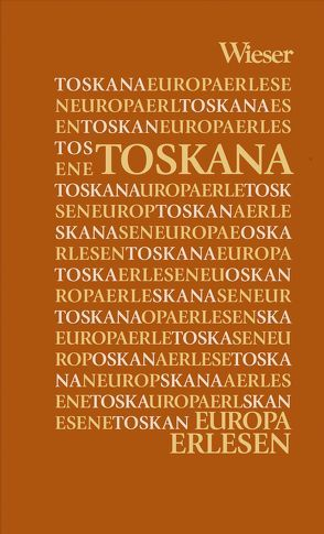Europa Erlesen Toskana von Desiati,  Mario, Krieg,  Judith