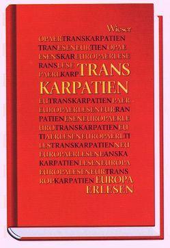 Europa Erlesen Transkarpatien von Hahn,  Jaroslava, Hahn,  Ralph
