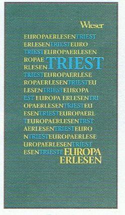 Europa Erlesen Triest von Grothe,  Kathrin, Wieser,  Lojze