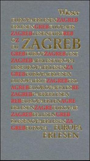 Europa Erlesen Zagreb von Erstic,  Marijana