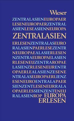 Europa Erlesen Zentralasien von Zabarah,  Dareg A.