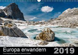 Europa erwandernAT-Version (Wandkalender 2019 DIN A3 quer) von Aßlaber,  Johannes