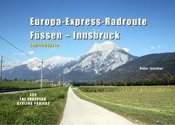 Europa-Express-Radroute Füssen – Innsbruck von Günther,  Peter