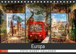 Europa Foto-Kunst Collagen (Tischkalender 2019 DIN A5 quer)