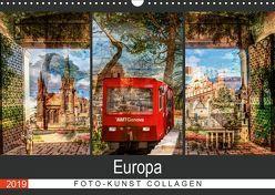 Europa Foto-Kunst Collagen (Wandkalender 2019 DIN A3 quer)