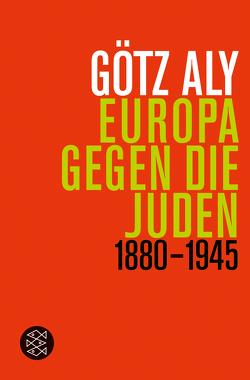 Europa gegen die Juden von Aly,  Götz
