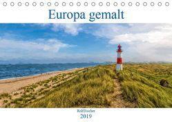 Europa gemalt (Tischkalender 2019 DIN A5 quer)