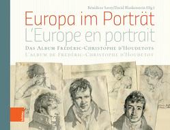 Europa im Porträt von Blankenstein,  David, Savoy,  Bénédicte