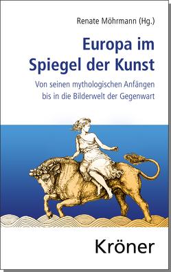 Europa im Spiegel der Kunst von Möhrmann,  Renate