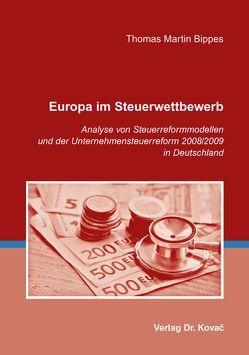 Europa im Steuerwettbewerb von Bippes,  Thomas Martin