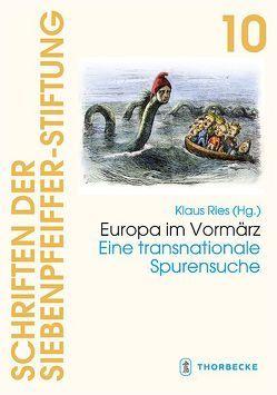 Europa im Vormärz von Ries,  Klaus