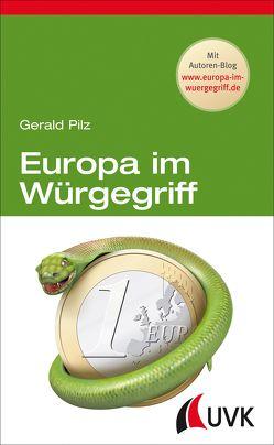 Europa im Würgegriff von Pilz,  Gerald