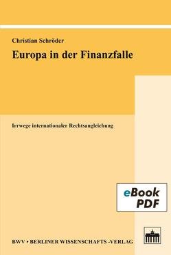 Europa in der Finanzfalle von Schroeder,  Christian