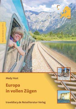 Europa in vollen Zügen von Host,  Mady
