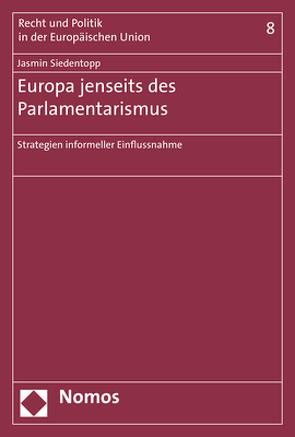 Europa jenseits des Parlamentarismus von Siedentopp,  Jasmin