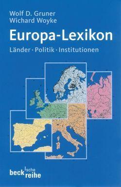 Europa-Lexikon von Gruner,  Wolf D., Woyke,  Wichard
