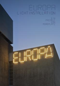 EUROPA Lichtinstallation von Baumann,  Caro