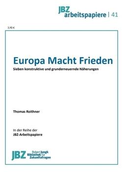 Europa Macht Frieden von Roithner,  Thomas