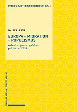 Europa – Migration – Populismus von Lesch,  Walter