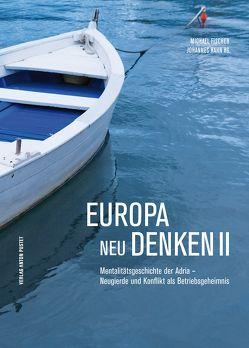 Europa neu denken II von Fischer,  Michael, Hahn,  Johannes