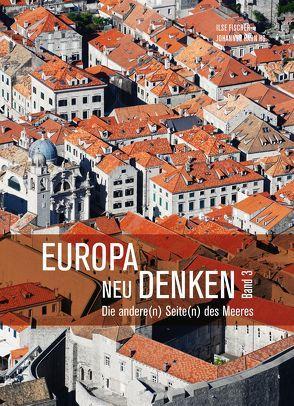 Europa neu denken III von Fischer,  Ilse, Hahn,  Johannes