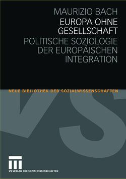 Europa ohne Gesellschaft von Bach,  Maurizio