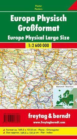 Europa physisch, Poster, 1:2,6 Mill, Großformat von Freytag-Berndt und Artaria KG