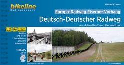 Europa-Radweg Eiserner Vorhang / Europa-Radweg Eiserner Vorhang Deutsch-Deutscher Radweg von Cramer,  Michael, Esterbauer Verlag