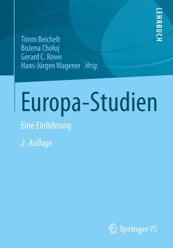 Europa-Studien von Beichelt,  Timm, Chołuj,  Bożena, Rowe,  Gerard C., Wagener,  Hans-Jürgen