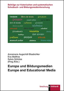 Europa und Bildungsmedien von Augschöll Blasbichler,  Annemarie, Matthes,  Eva, Schütze,  Sylvia