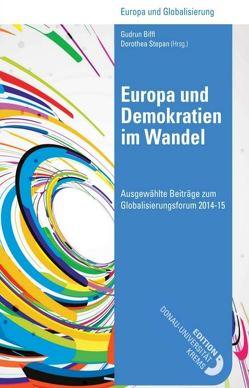 Europa und Demokratien im Wandel von Biffl,  Gudrun, Stepan,  Dorothea
