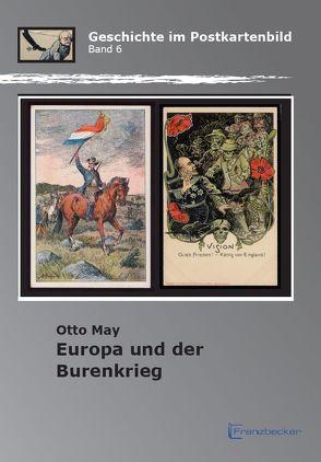 Europa und der Burenkrieg von May,  Otto