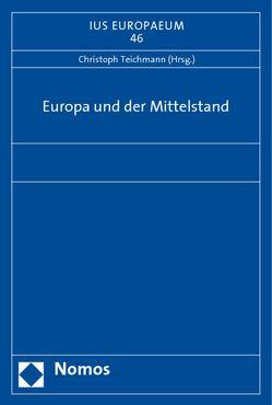 Europa und der Mittelstand von Teichmann,  Christoph