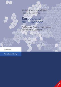 Europa und die Europäer von Hohls,  Rüdiger, Schröder,  Iris, Siegrist,  Hannes
