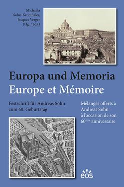 Europa und Memoria – Europe et Mémoire von Sohn-Kronthaler,  Michaela, Verger,  Jacques